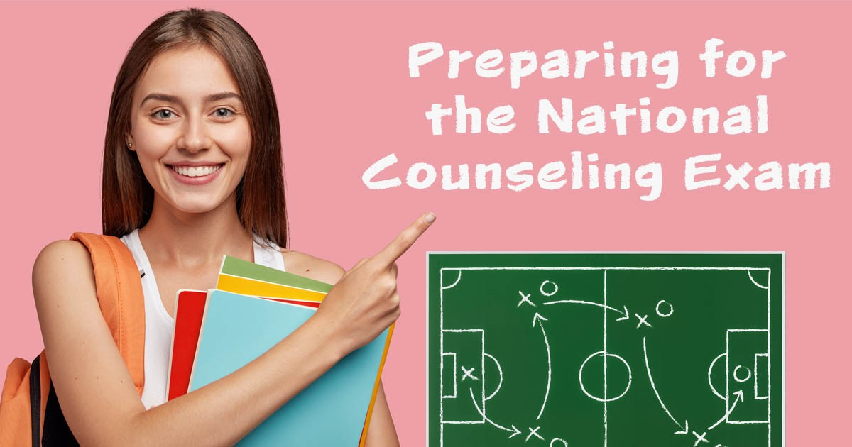 Tips on Studying for the National Counseling Exam