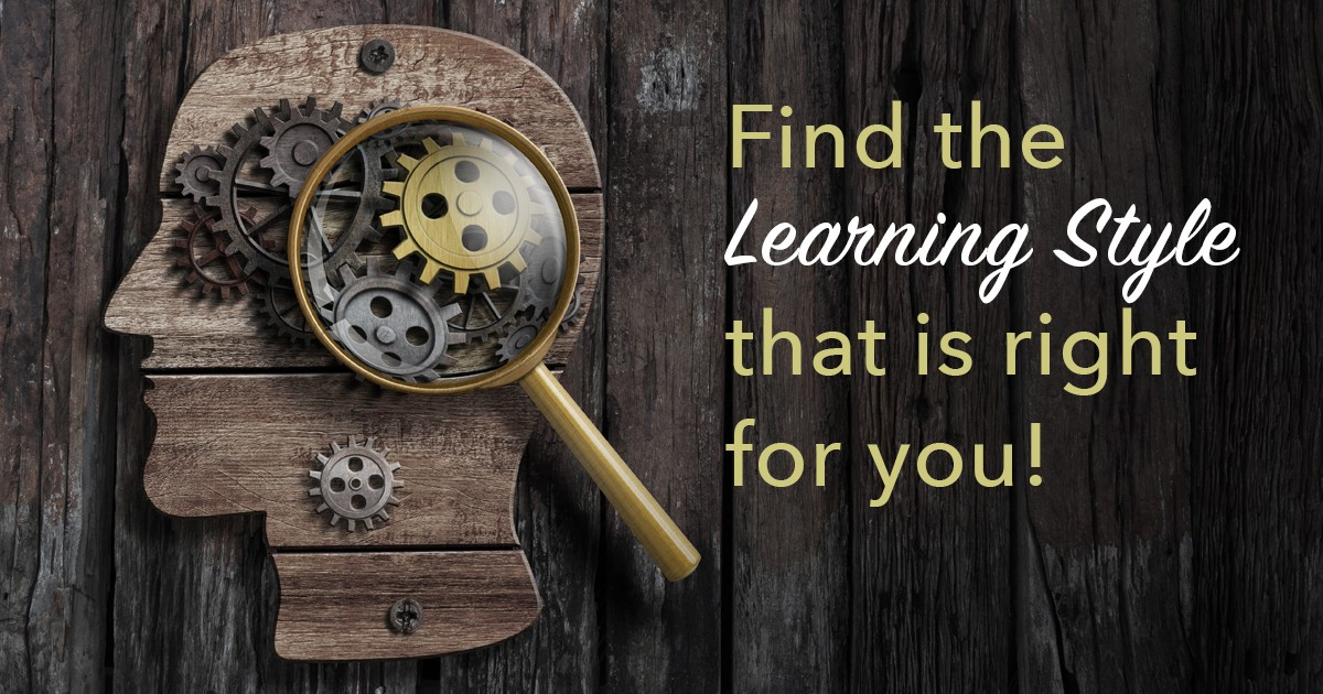 Find the Learning Style that is Right for You